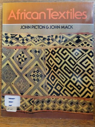 African Textiles: Looms, Weaving and Design. John Picton, John Mack