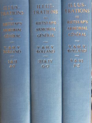 V. & H. V. Rolland's Illustrations to the Armorial General (6 vols. bound as 3). J. B. Rietstap