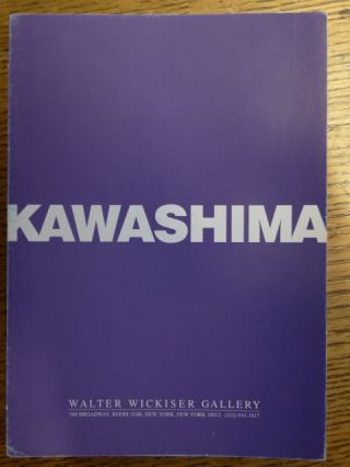 Kawashima: Recent Works on Paper 1970-97