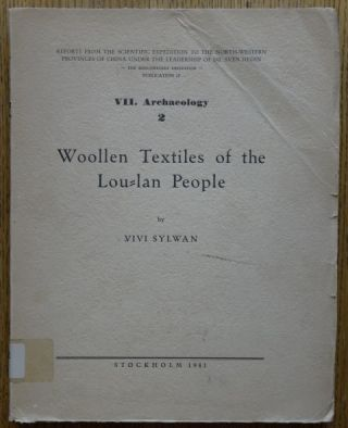 Woollen Textiles of the Lou-Lan People (Reports from the Scientific Expedition to the...