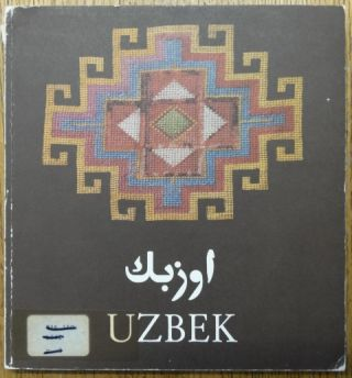 Uzbek: The textiles and life of the nomadic and sedentary Uzbek tribes of Central-Asia. David...