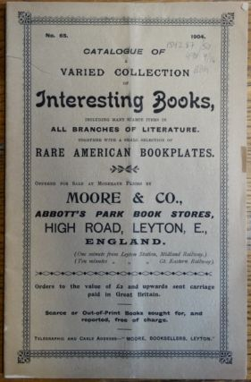 Catalogue of Varied Collection of Interesting Books, Including Many Scarce Items in all Branches...