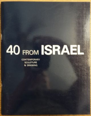 40 From Israel: Contemporary Sculpture & Drawing. Reviva Regev, Gil Goldfine