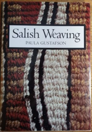 Salish Weaving. Paula Gustafson