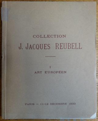 Collection J. Jacques Reubell I: Art Europeen. Henri Baudoin, Etienne Ader