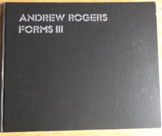 Andrew Rogers: Forms III. Andrew Rogers, Frances Lindsay