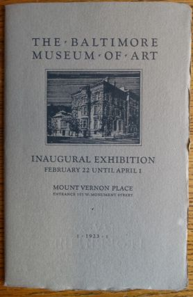 The Baltimore Museum of Art Catalogue of the Inagural Exhibition. Florence N. Levy