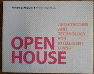 Open House: Architecture and Technology for Intelligent Living. Jochen Eisenbrand