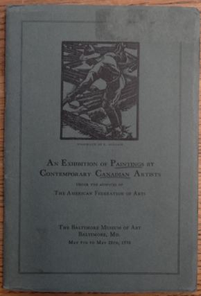 An Exhibition of Paintings by Contemporary Canadian Artists: Catalogue. F. B. Housser
