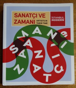 Sanatci ve Zamani / Artists in Their Time. N. Can Kantarci
