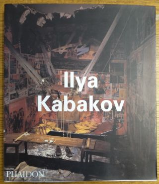 Ilya Kabakov. Boris Groys, David A. Ross, Iwona Blazwick
