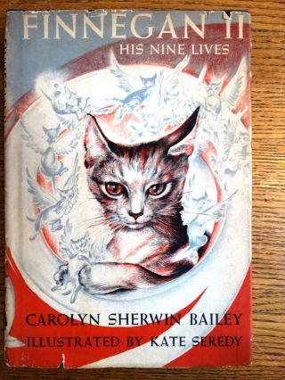 Finnegan II: His Nine Lives. Carolyn Sherwin Bailey