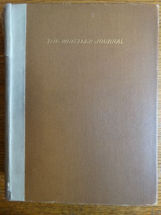 The Whistler Journal [Autograph Edition]. E. R. Pennell, J. Pennell.