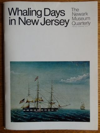 Whaling Days in New Jersey (The Newark Museum Quarterly). Barbara Lipton