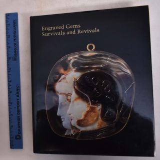 Engraved Gems: Survivals and Revivals (Studies in the History of Art, 54). Clifford Malcolm Brown
