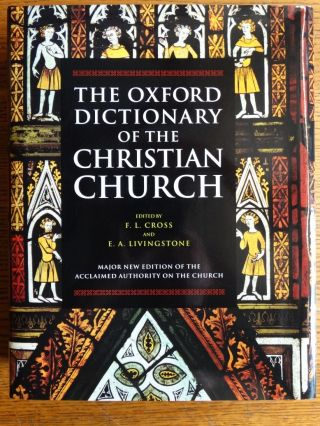The Oxford Dictionary of the Christian Church. F. L. Cross