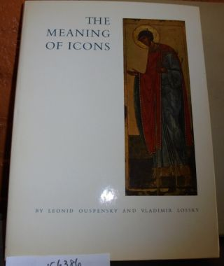 The Meaning of Icons. Leonid Ouspensky, Vladimir Lossky