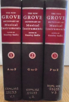The New Grove Dictionary of Musical Instruments (3 Volumes). Stanley Sadie