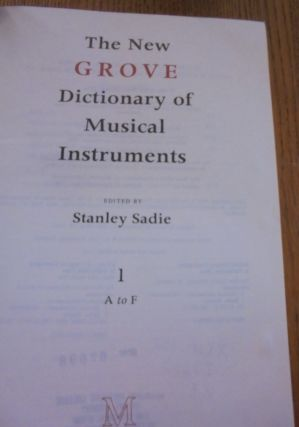 The New Grove Dictionary of Musical Instruments (3 Volumes)