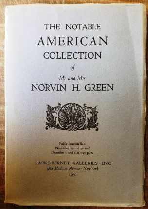The Notable American Collection of Mr.and Mrs. Norvin H.Green