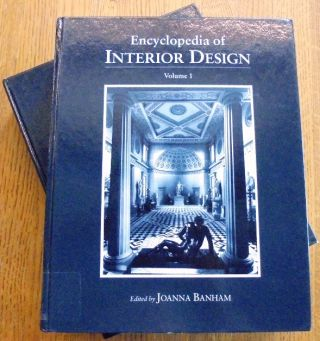 Encyclopedia of Interior Design (2-volume set). Joanna Banham