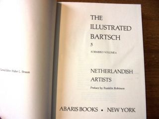 Netherlandish Artists (The Illustrated Bartsch, 5; Formerly Volume 4)
