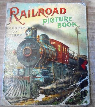 Railroad Picture Book (Mounted on Linen