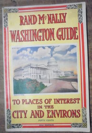 Rand McNally Guide to Washington and Environs with Maps and Illustrations