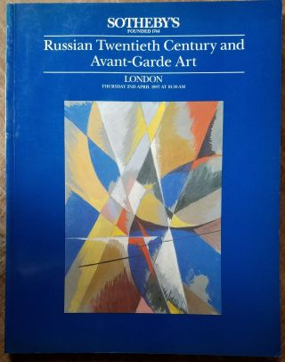 RUSSIAN TWENTIETH CENTURY AND AVANT-GARDE ART. INCLUDING THE PROPERTY OF THE CABINET DES...