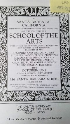 The Santa Barbara School of the Arts, 1920-1938: A Special Issue of Noticias: Quarterly Bulletin of the Santa Barbara Historical Society, Vol. XL, Nos. 3, 4 (Autumn & Winter 1994)