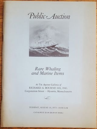 Public Auction, Rare Whaling and Marine Items Including Journal Log Books, Scrimshaw, Ship Models, Fine Paintings, Rare Books, Whaling Gear, nantucket Baskets, Ships' Gear, Navigational Instruments, Etc. From a Number of Private Collections and Estates