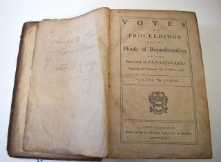 Votes and Proceedings of the House of Representatives of the Province of Pennsylvania, Beginning...