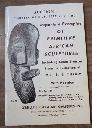 Important examples of primitive African sculptures. Edwin O'Reilly, William H