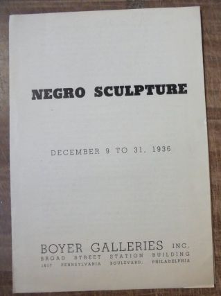 Negro sculpture : December 9 to 31, 1936. Horace H. F. Jayne