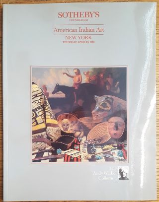 The Andy Warhol Collection : American Indian art : sold for the benefit of the Andy Warhol...