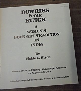 Dowries from Kutch: A Women's Folk Art Tradition in India