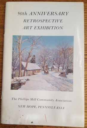 50th Anniversary Retrospective Art Exhibition presented by Phillips Mill Community Association