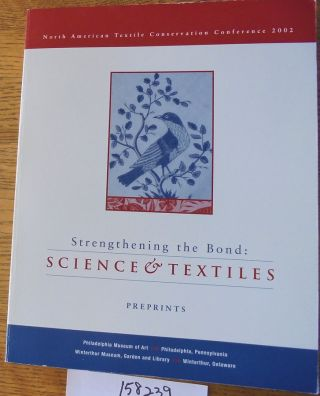 Strengthening the Bond: Science & Textiles, Preprints. Virginia J. Whelan
