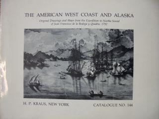 American West Coast and Alaska, Original Drawings and Maps From the Expedition to Nootka Sound of...