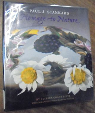 Paul J. Stankard: Homage to Nature. Ulylsses Grant Dietz