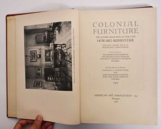 Colonial Furniture: The superb collection of the late Howard Reifsnyder, including signed pieces...