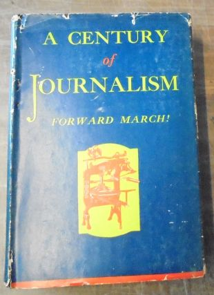 A Century of Journalism : An Anthology of Outstanding Feature Articles from the New York Post,...
