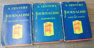 A Century of Journalism : An Anthology of Outstanding Feature Articles from the New York Post, New York's Oldest Newspaper, Founded in 1801 : Three Volumes (Forward March!; For Peace and War!; Panorama)