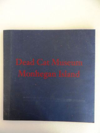 Dead Cat Museum, Monhegan Island and Other Recent Paintings by James Wyeth