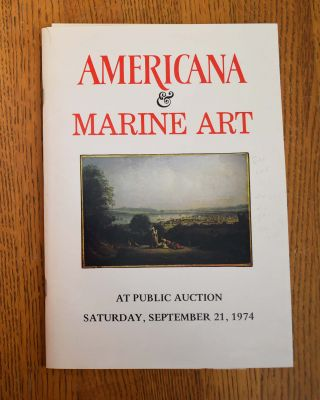 Americana [& Marine Art], at unreserved public auction ... together with A Library on American...