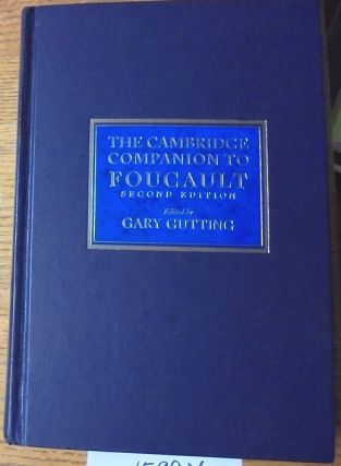 The Cambridge Companion to Foucault. Gary Gutting