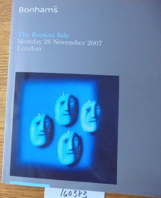 The Russian Sale, Monday 26 November 2007, London. Bonhams