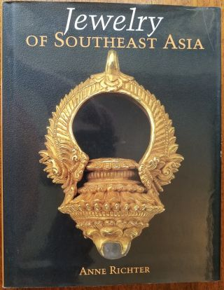 Jewelry of Southeast Asia. Anne Richter