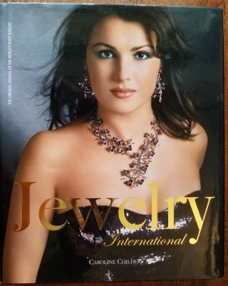 Jewelry international: the original annual of the world's finest jewelry. Caroline Childers