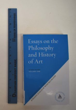 Essays on the Philosophy and History of Art (vols. 1 and 2 only). Johann Joachim Winckelmann,...